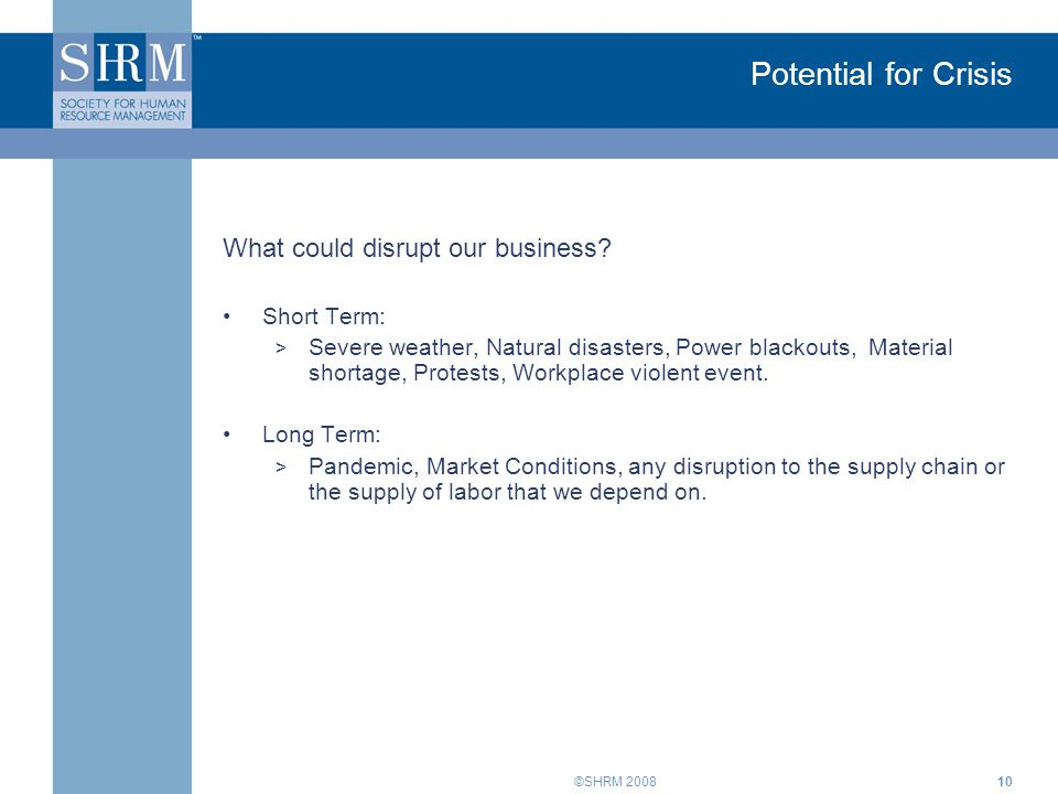©SHRM What could disrupt our business.