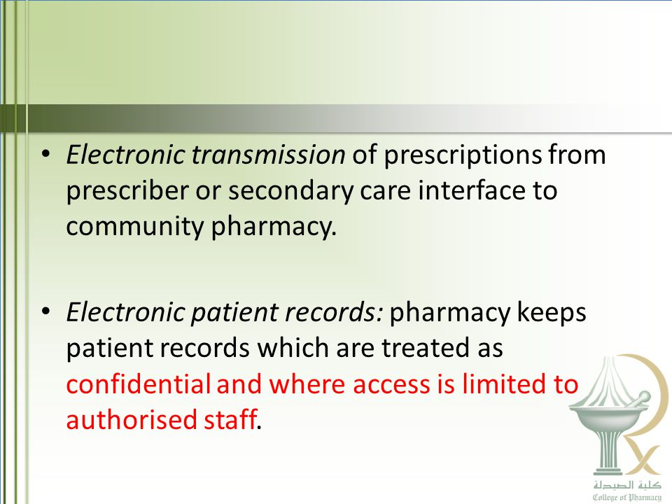 Electronic transmission of prescriptions from prescriber or secondary care interface to community pharmacy.