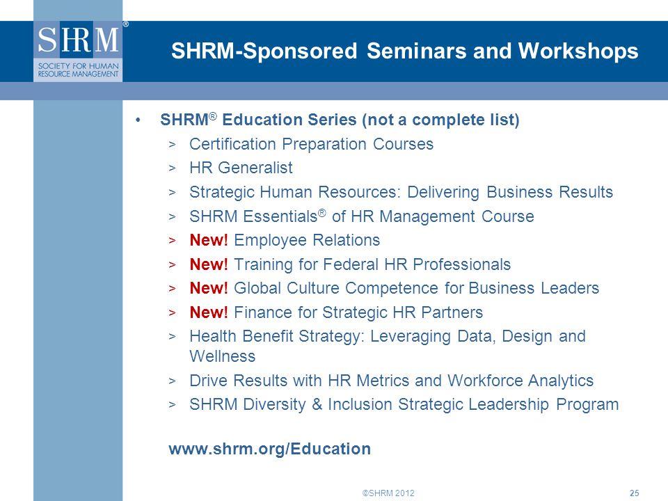 SHRM 2010 What\'s New at SHRM? ©SHRM SHRM\'s Membership The Society ...