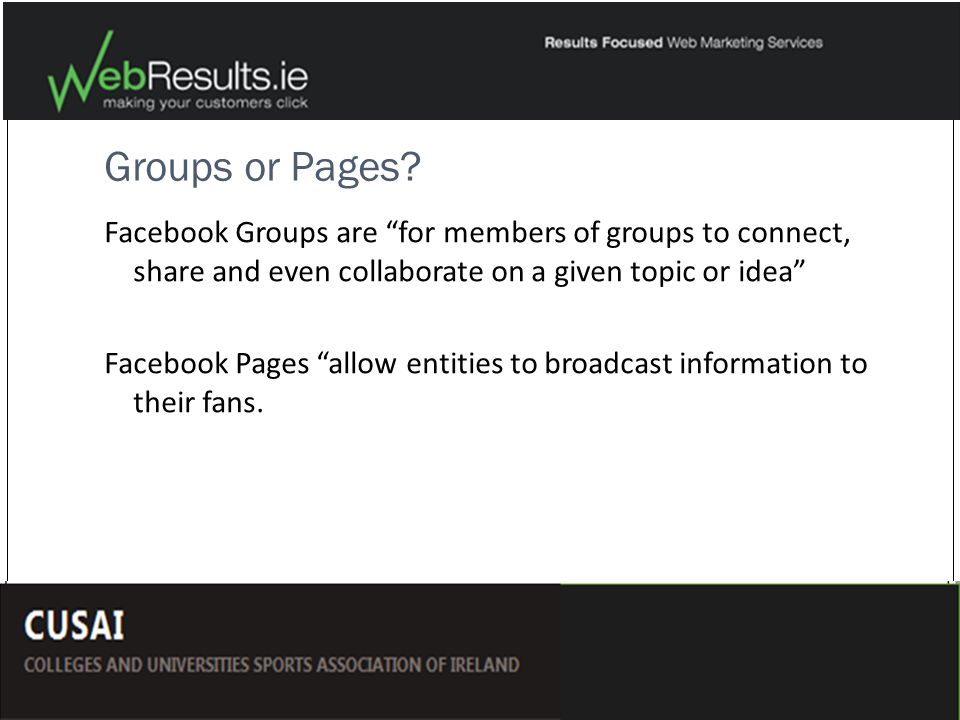 Groups or Pages.