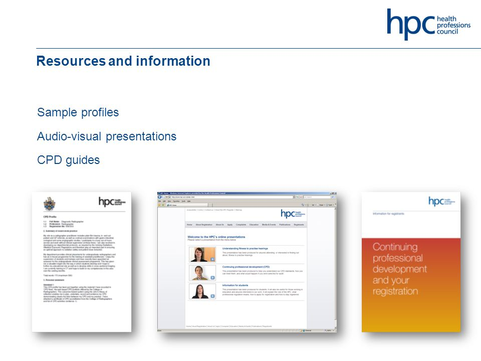 Resources and information Sample profiles Audio-visual presentations CPD guides