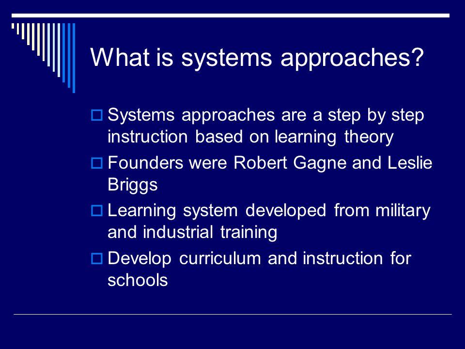Systems Approaches Instructional Design Models Brent Schubert April Scott Ppt Download