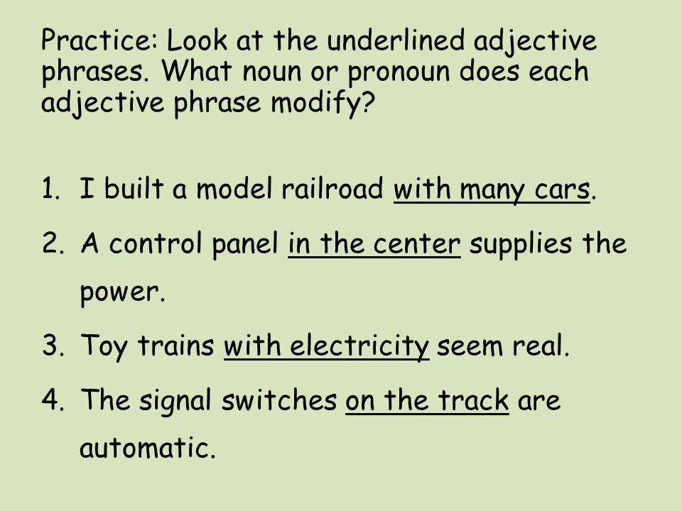 adjective phrases modify