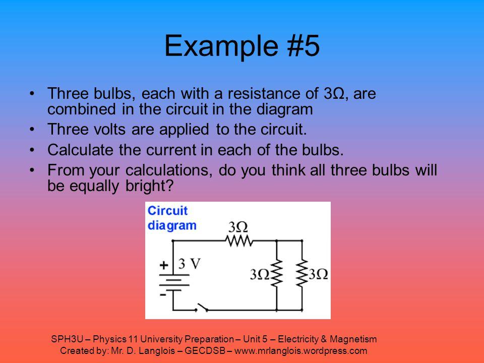 SPH3U – Physics 11 University Preparation – Unit 5 – Electricity