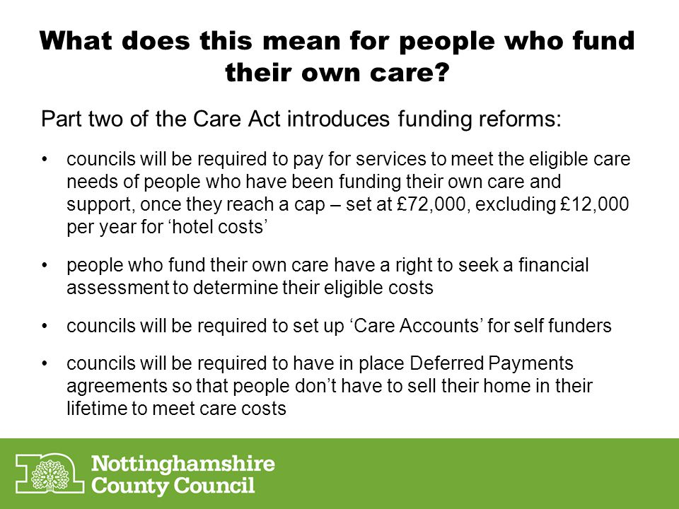 What does this mean for people who fund their own care.