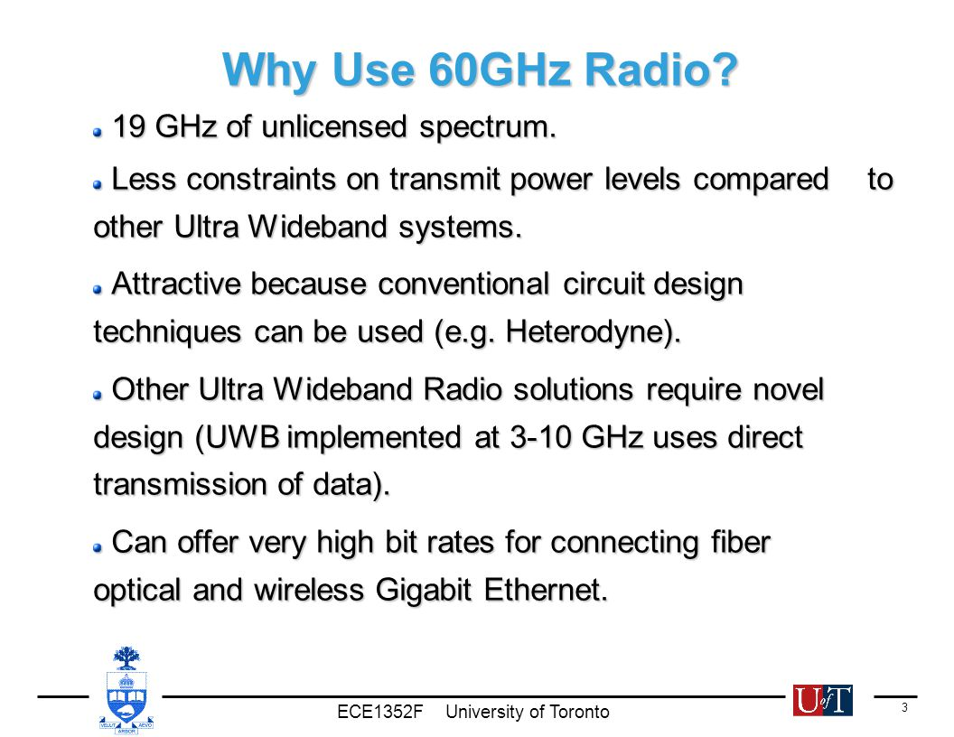 Ece1352f University Of Toronto 1 60 Ghz Radio Circuit Blocks Uses Integrated Circuits 3 Why Use 60ghz