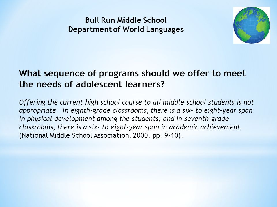 What sequence of programs should we offer to meet the needs of adolescent learners.