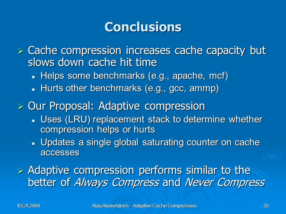 Adaptive Cache Compression For High Performance Processors Alaa