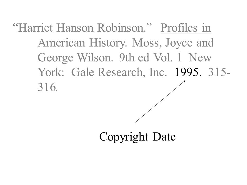 Harriet Hanson Robinson. Profiles in American History.