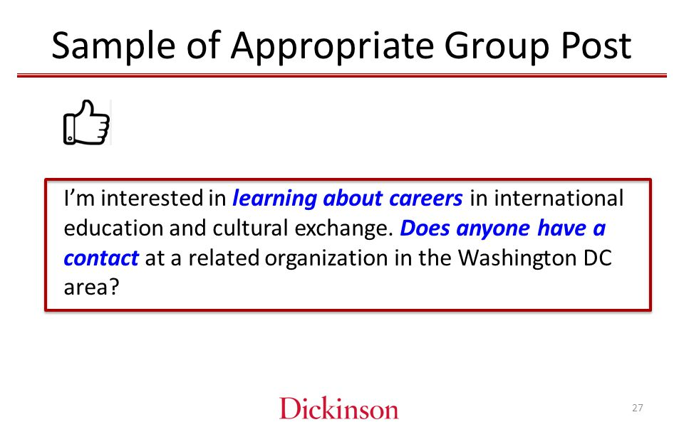 Sample of Appropriate Group Post I'm interested in learning about careers in international education and cultural exchange.