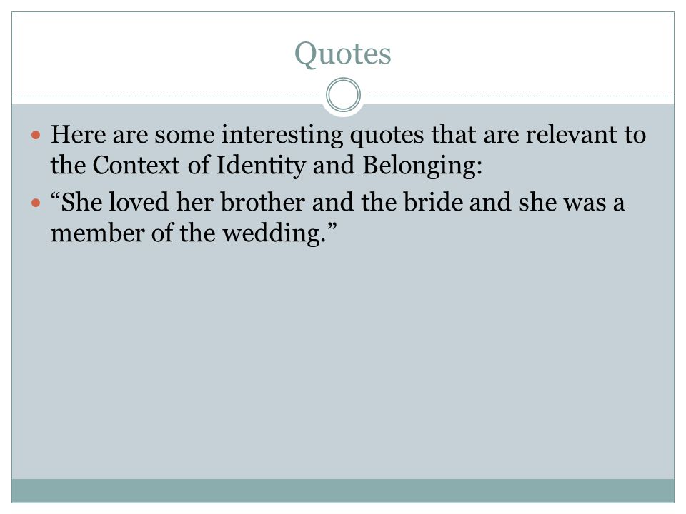 the member of the wedding quotes