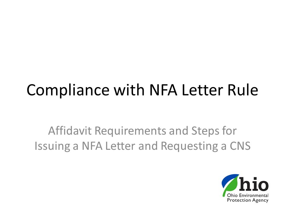 Compliance with NFA Letter Rule Affidavit Requirements and