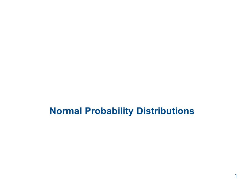Normal Probability Distributions 1