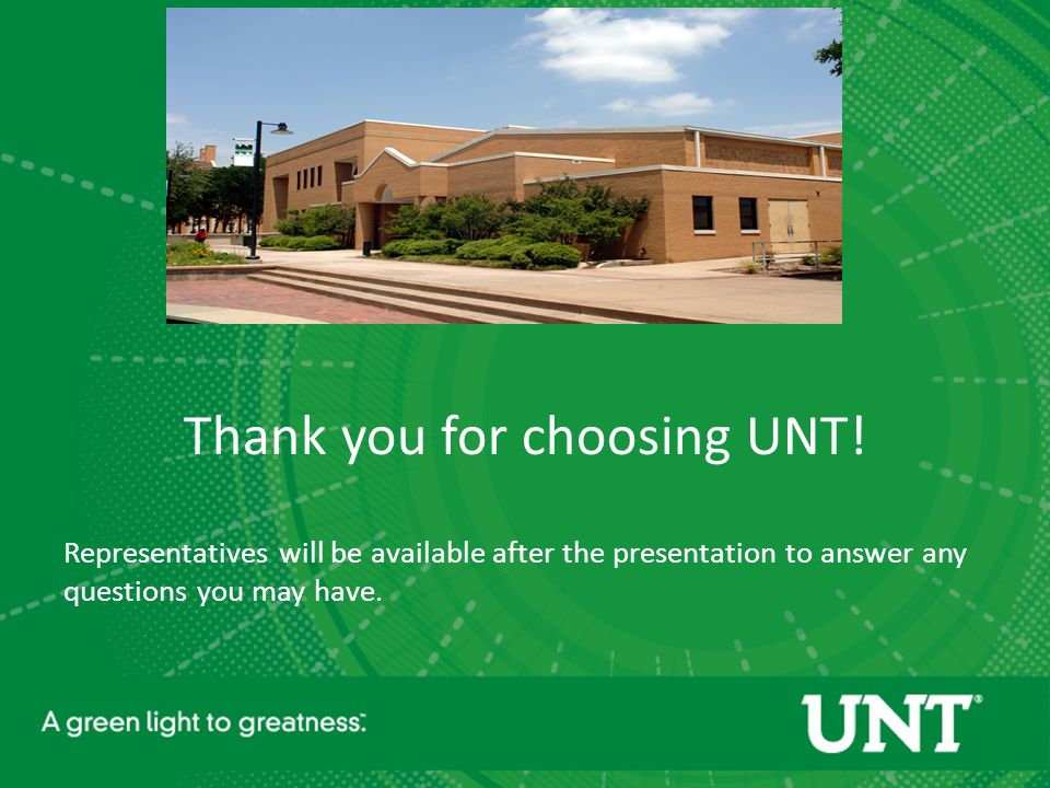 Thank you for choosing UNT.
