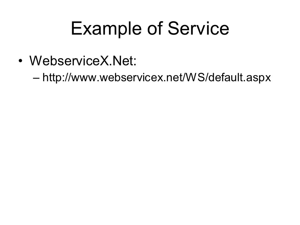 Example of Service WebserviceX.Net: –