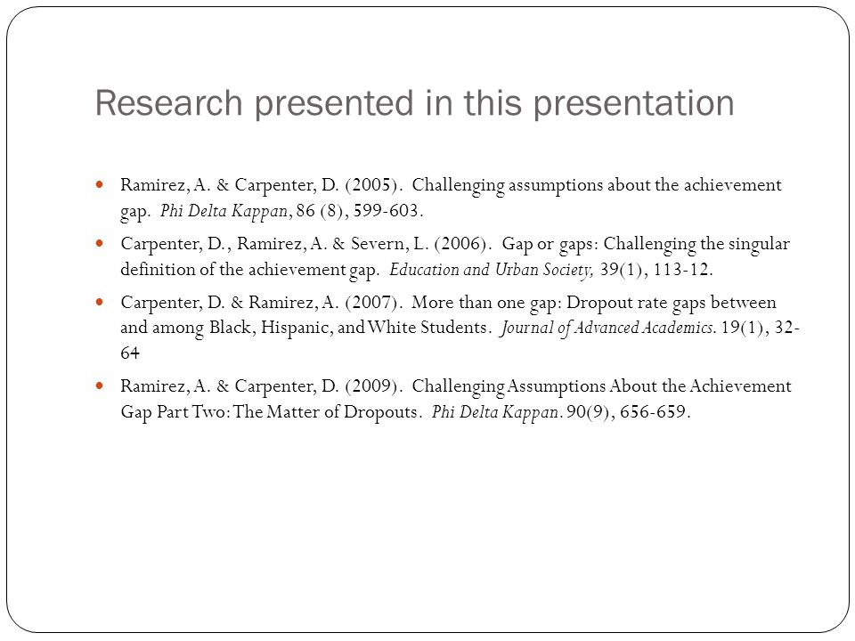 Research presented in this presentation Ramirez, A.