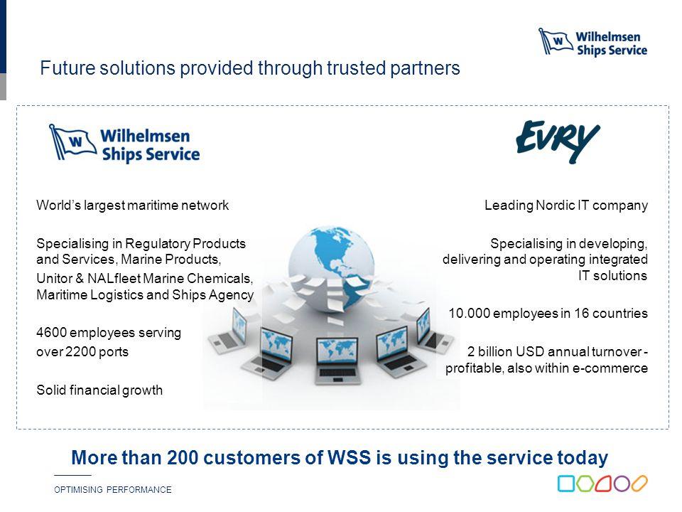 OPTIMISING PERFORMANCE Part of Wilhelmsen Maritime Services