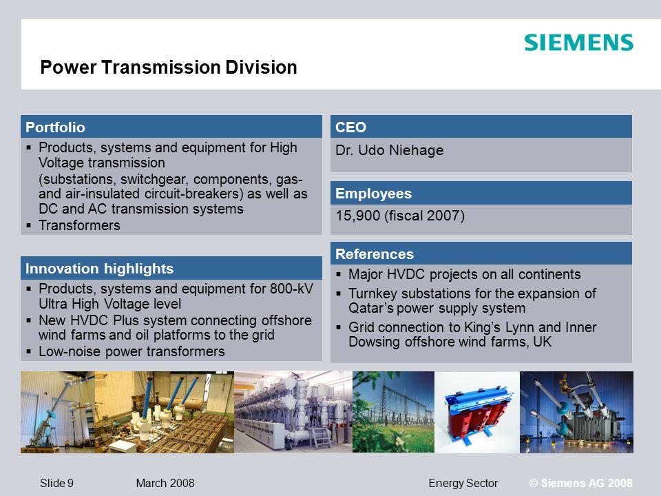 Energy SectorV1-March 2008 © Siemens AG 2008 Siemens Energy Sector