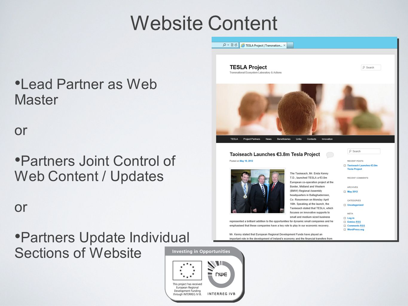 Website Content Lead Partner as Web Master or Partners Joint Control of Web Content / Updates or Partners Update Individual Sections of Website