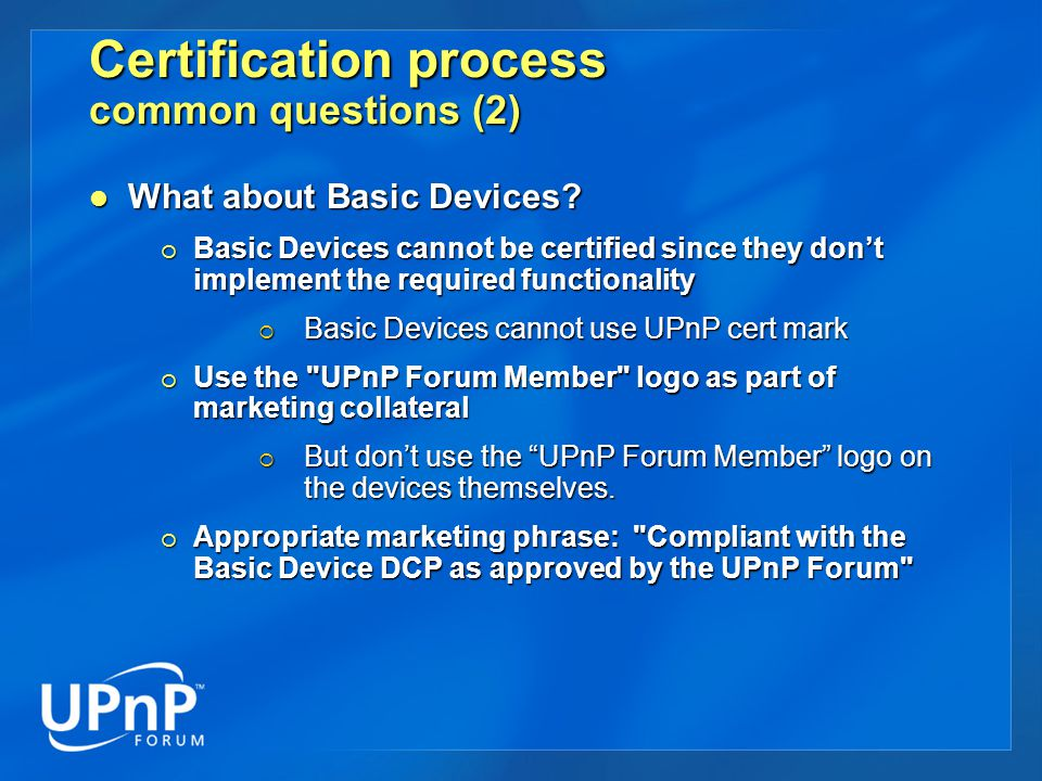 Certification process common questions (2) What about Basic Devices.