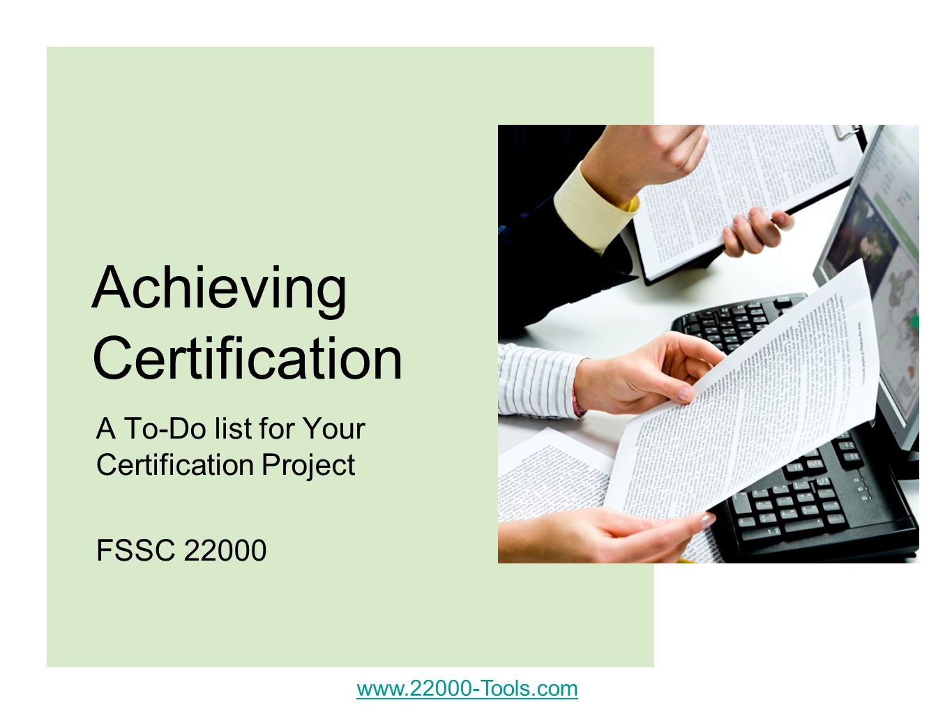Achieving Certification A To-Do list for Your Certification Project FSSC 22000