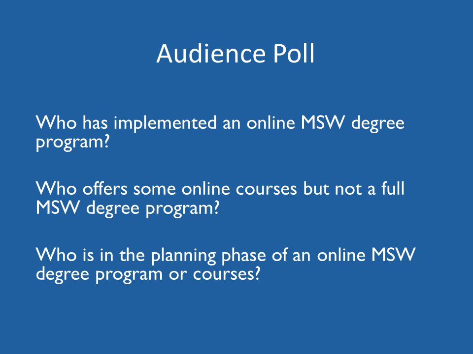 Who has implemented an online MSW degree program.