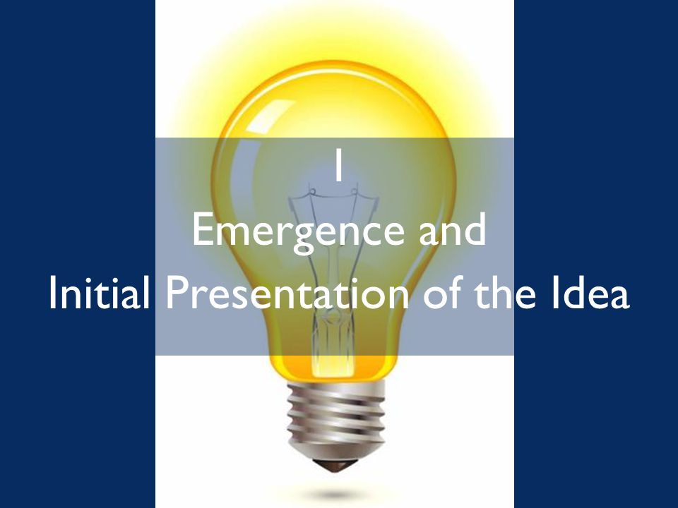 1 Emergence and Initial Presentation of the Idea