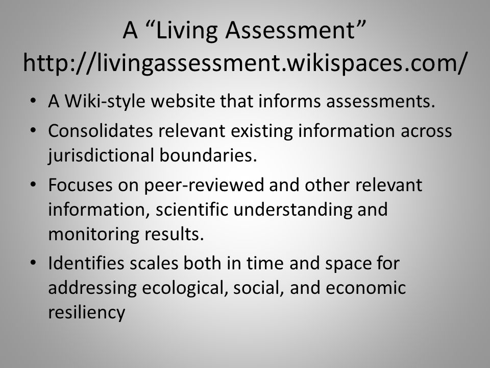 A Living Assessment   A Wiki-style website that informs assessments.