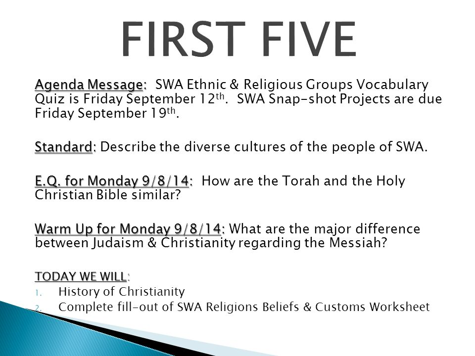 Agenda Message: Agenda Message: SWA Ethnic & Religious Groups Vocabulary Quiz is Friday September 12 th.