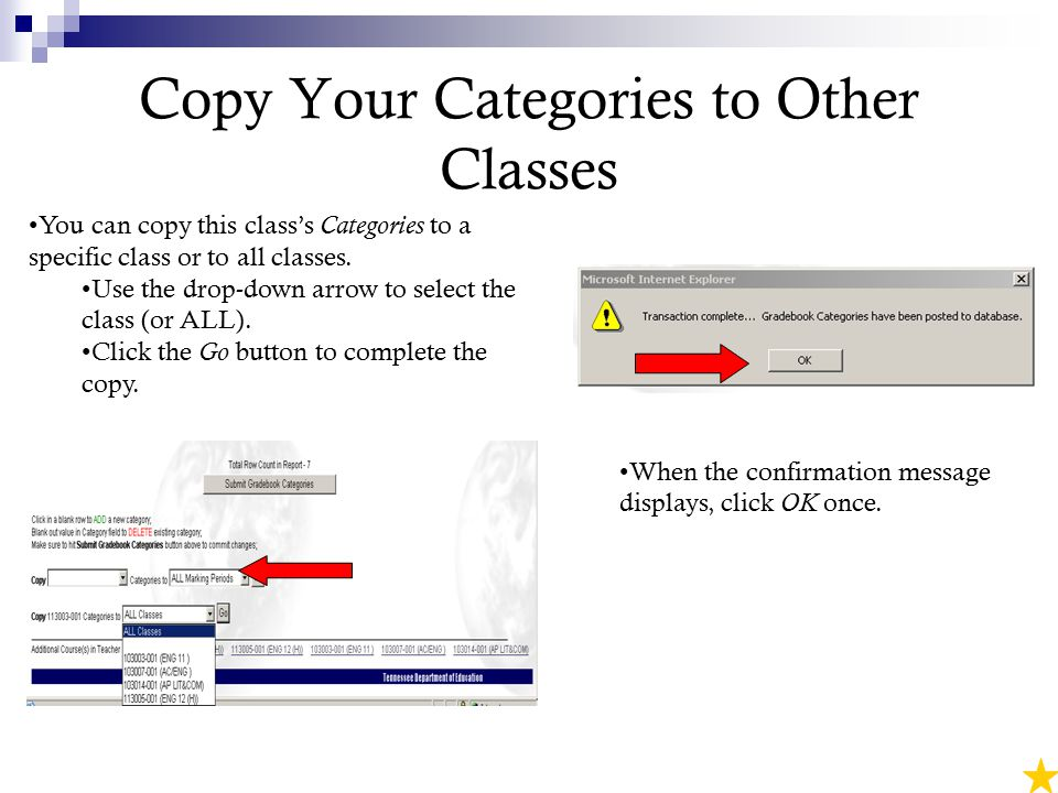 Copy Your Categories to Other Classes You can copy this class's Categories to a specific class or to all classes.
