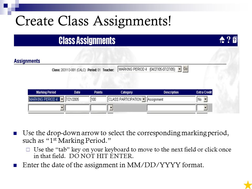 Create Class Assignments.