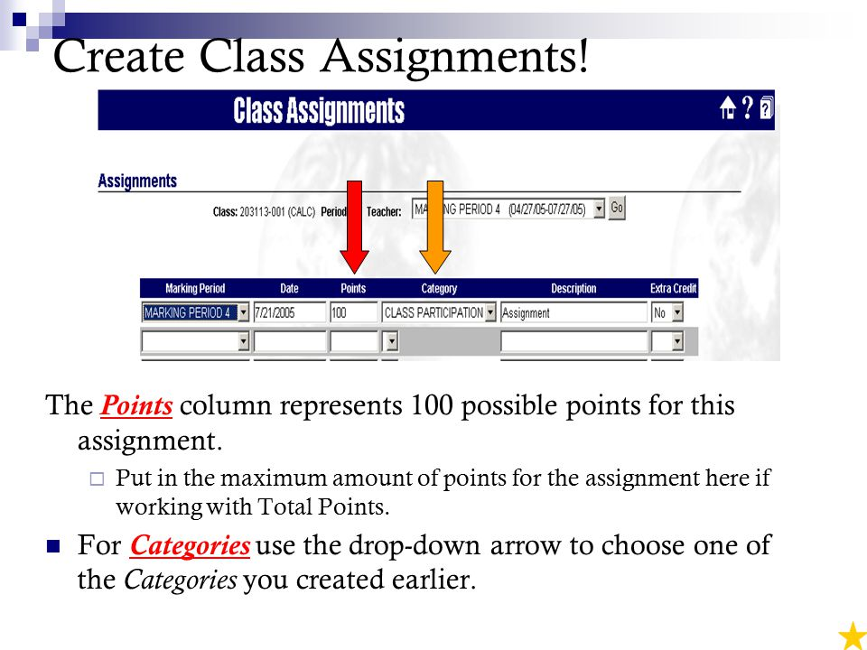 Create Class Assignments. The Points column represents 100 possible points for this assignment.