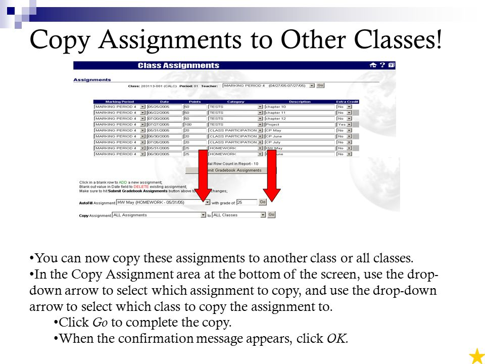 Copy Assignments to Other Classes.