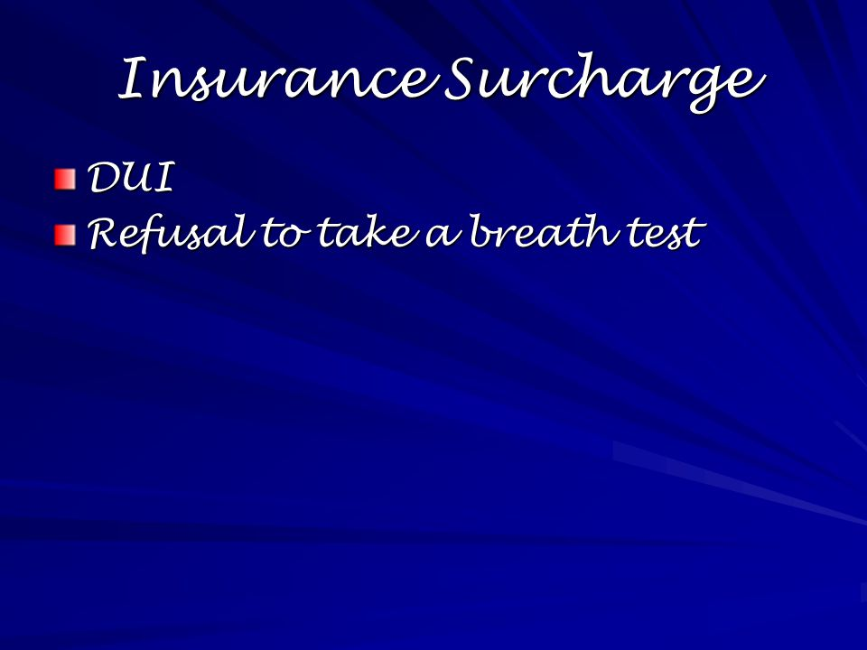 Insurance Surcharge DUI Refusal to take a breath test