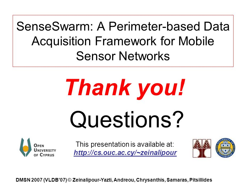 SenseSwarm: A Perimeter-based Data Acquisition Framework for Mobile Sensor Networks Thank you.