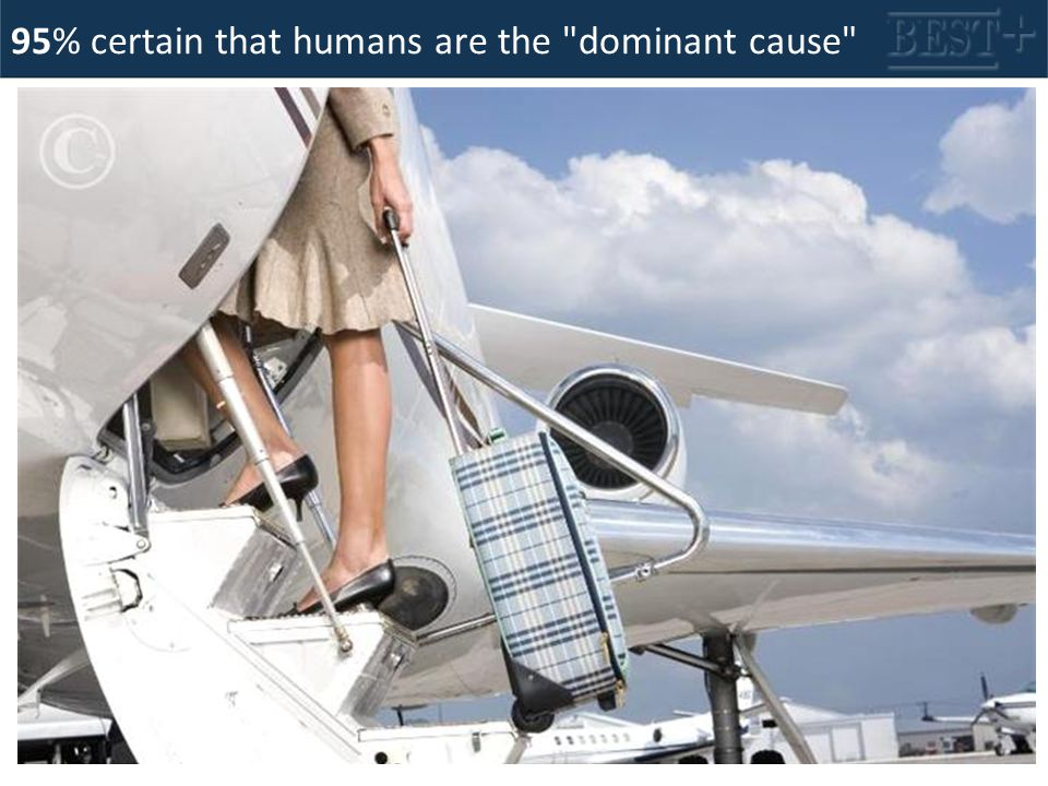 95% certain that humans are the dominant cause