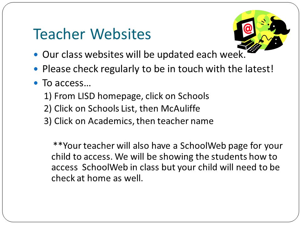 Teacher Websites Our class websites will be updated each week.
