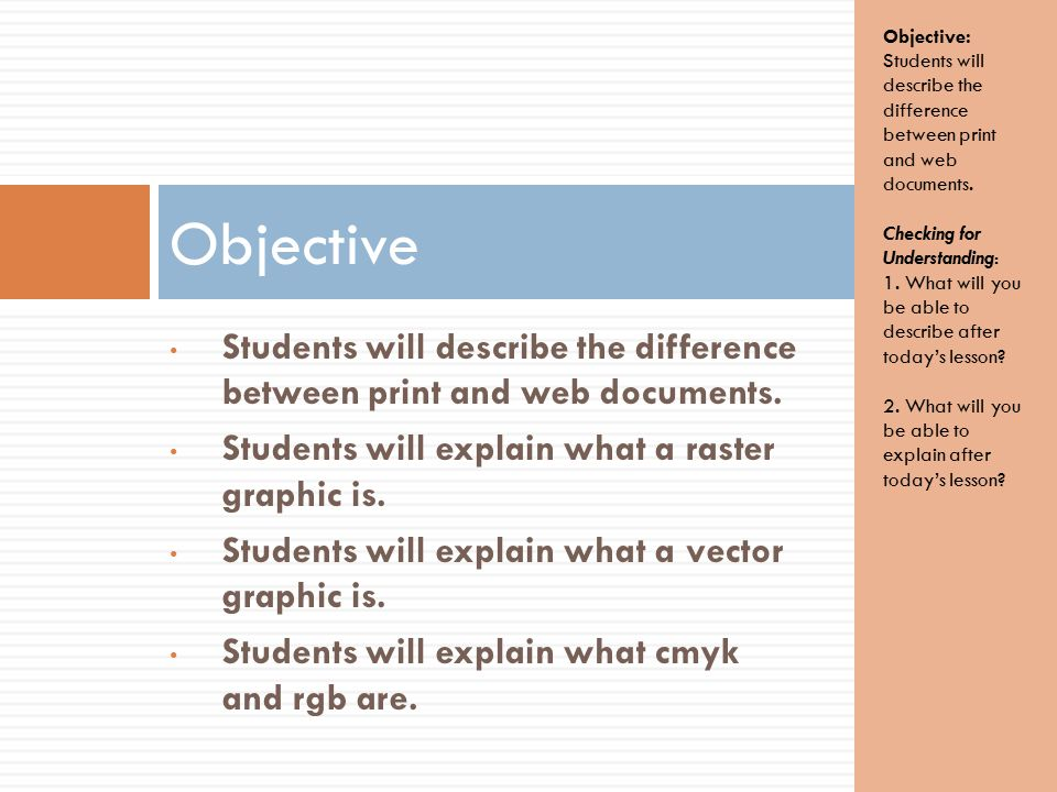 Students will describe the difference between print and web documents.
