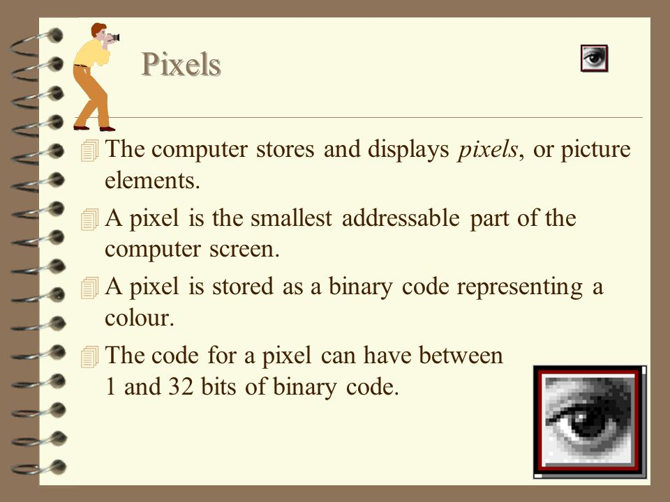 4 Pixels and pixel depth 4 Resolution 4 File types 4 File sizes 4 Compression of graphics files