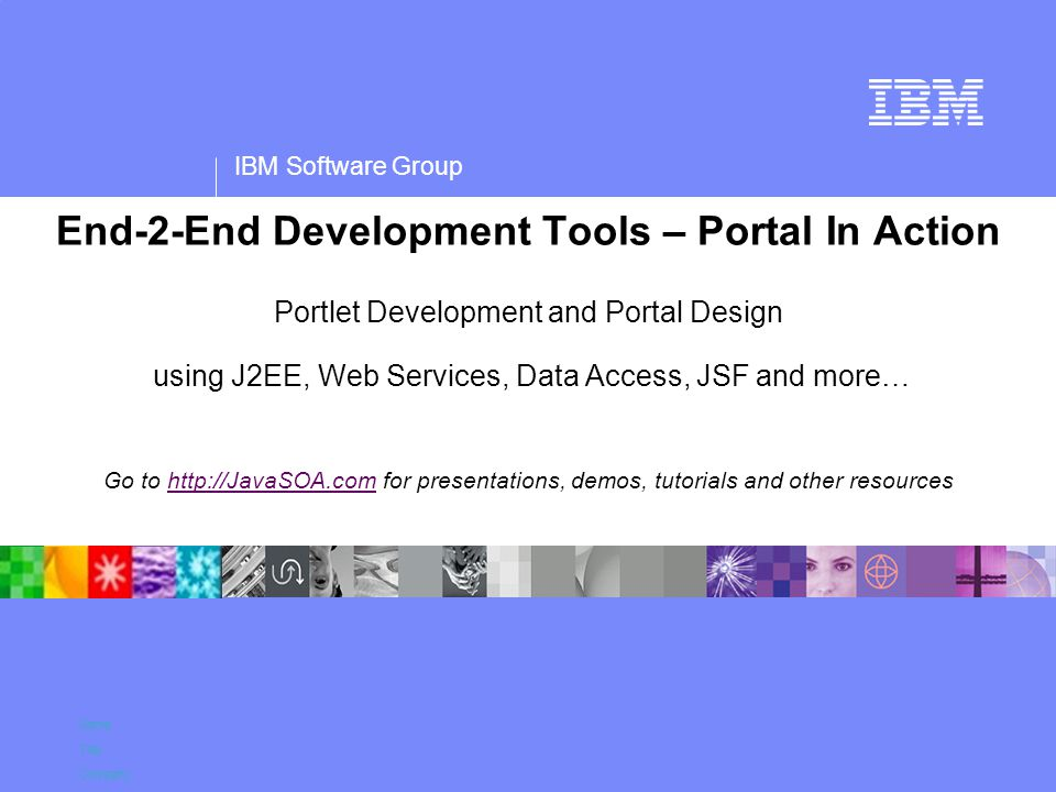 IBM Software Group Name Title Company End-2-End Development