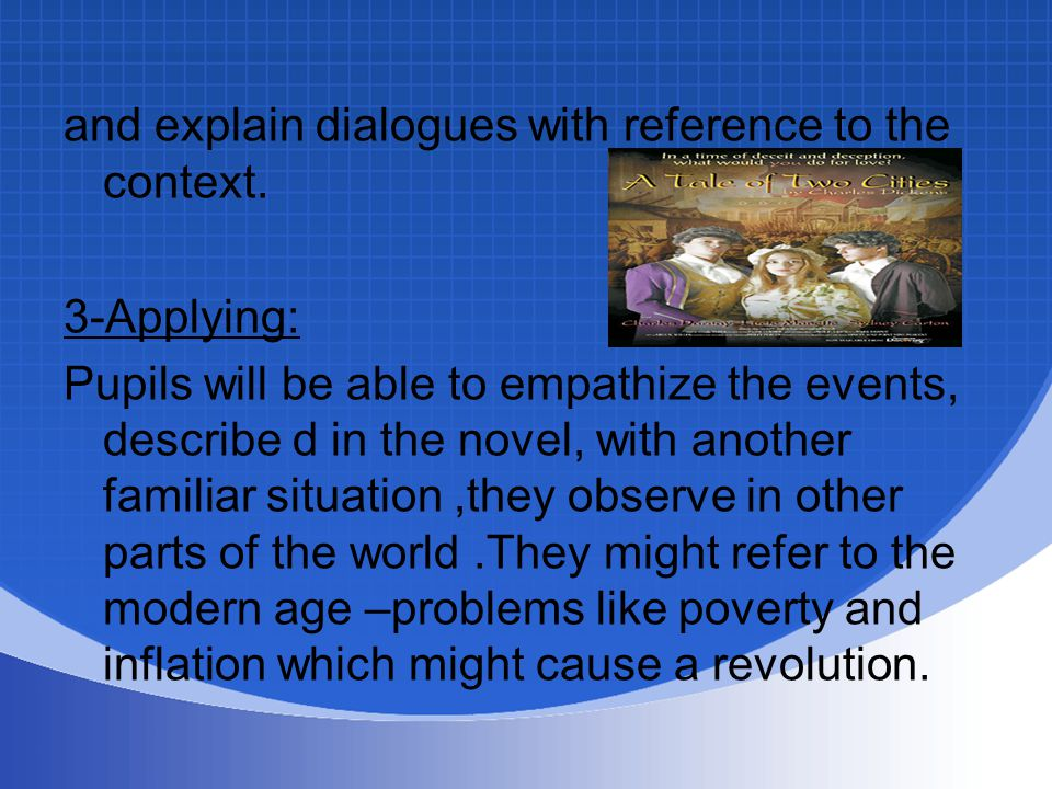 and explain dialogues with reference to the context.