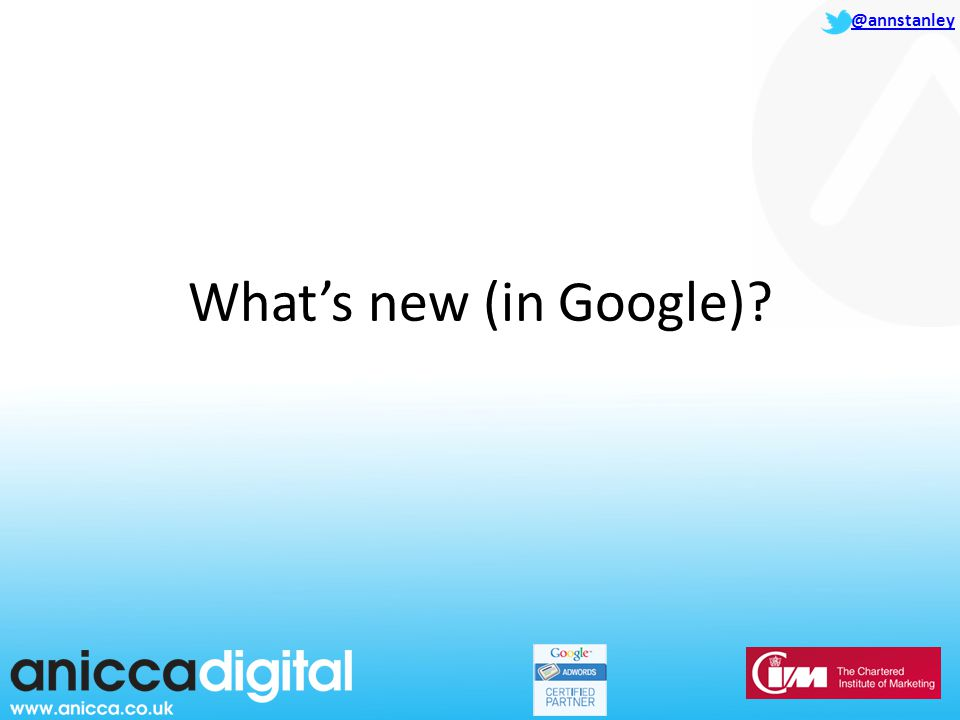 @annstanley What's new (in Google)