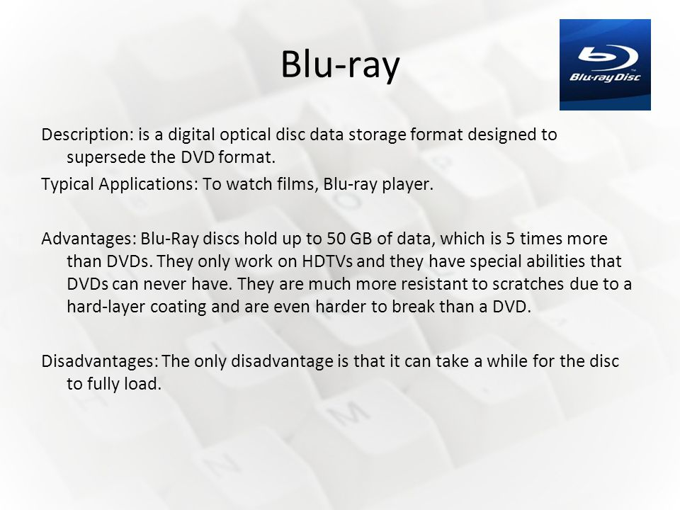 blu ray advantages and disadvantages