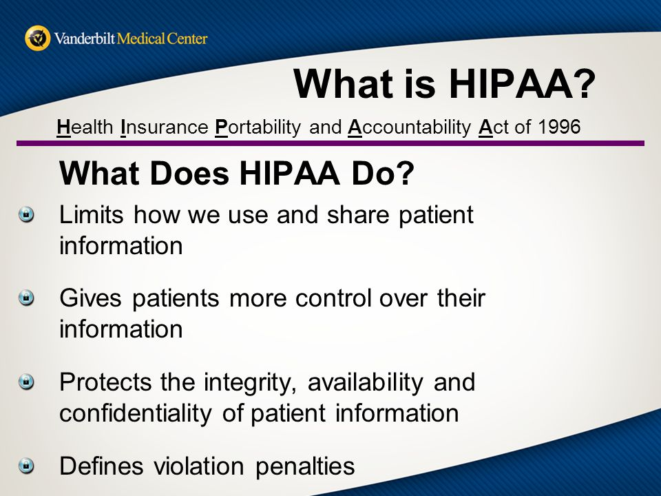 HIPAA Basic Training for Privacy and Information Security Vanderbilt