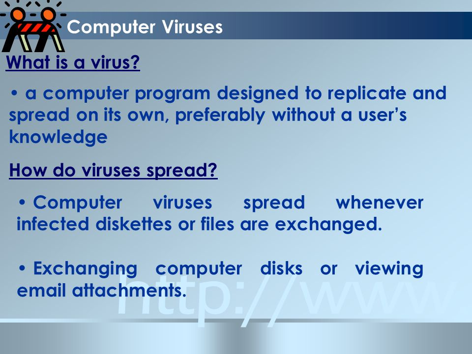 Computer Viruses What is a virus.