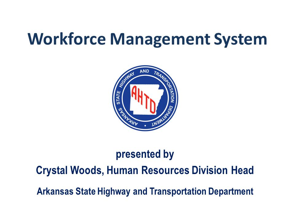 Workforce Management System Presented By Crystal Woods Human