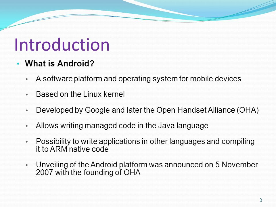 Introduction What is Android.