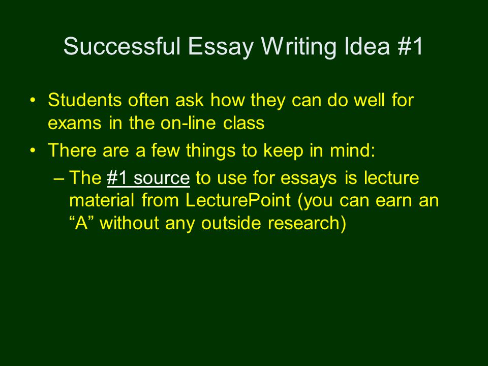 success on exams  avoiding plagiarism successful essay writing   successful essay writing idea  students often ask how they can do well  for exams in the on line class there are a few things to keep in mind the