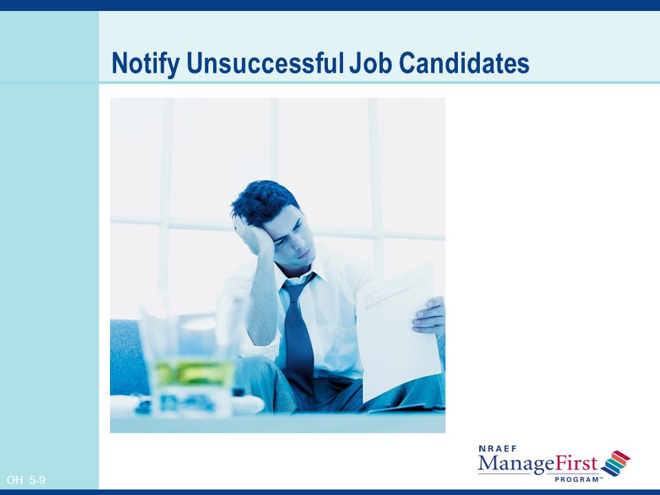 OH 5-9 Notify Unsuccessful Job Candidates