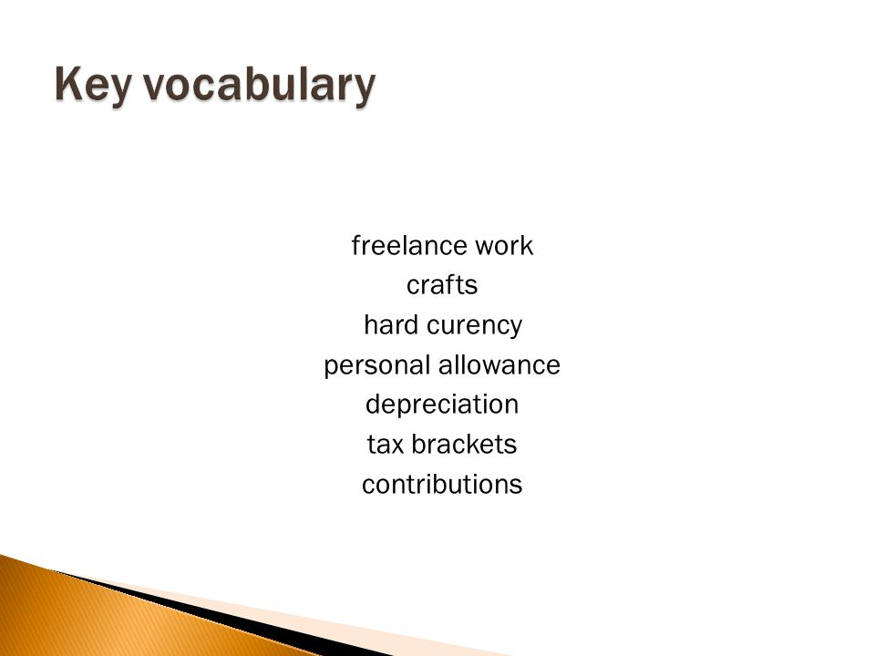 freelance work crafts hard curency personal allowance depreciation tax brackets contributions